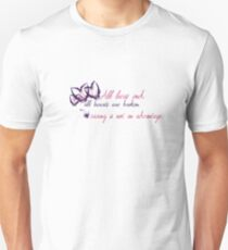 Caring is Not an Advantage T-Shirt