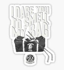 I Dare You to Smell My Bag Sticker
