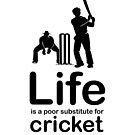 Cricket v Life - White by Ron Marton