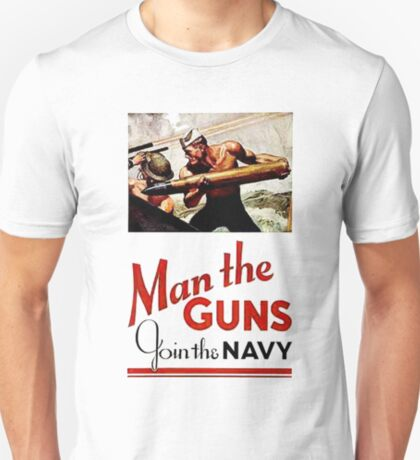 World War II Poster - Man the Guns T-Shirt