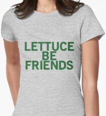 LETTUCE BE FRIENDS (Bold, Green font) Women's Fitted T-Shirt