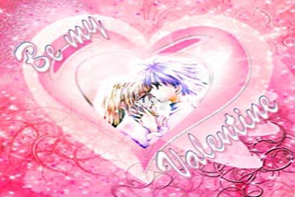 Be my Valentine by tapiona