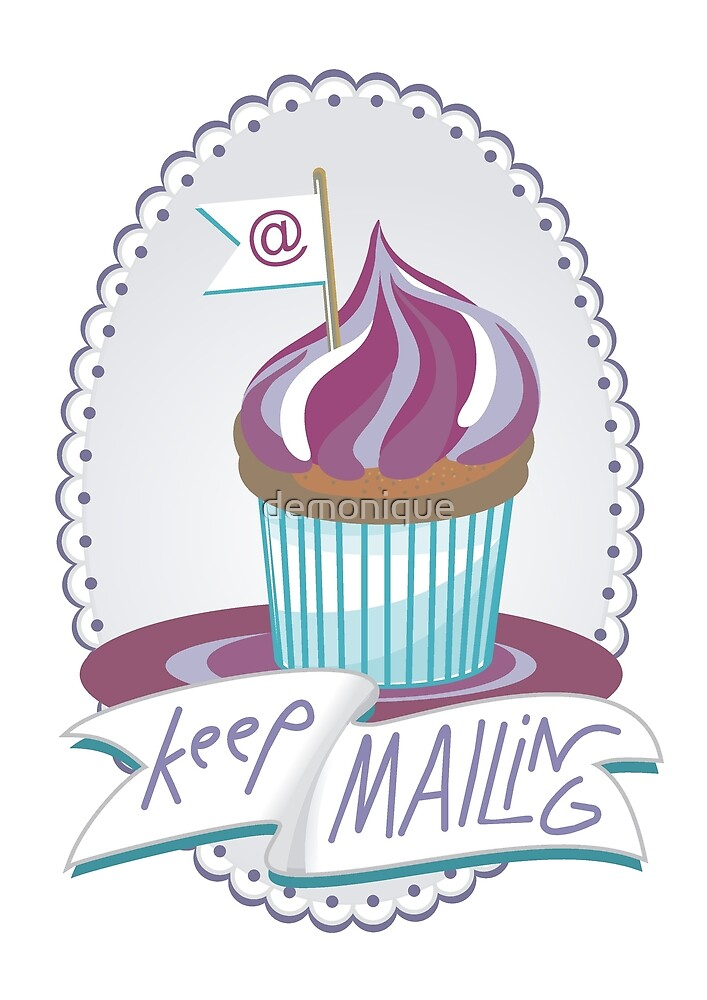 keep mailing by demonique