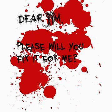 Dear Jim... by gerardxxirwin