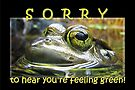 Sorry to Hear You're Feeling Green (Card) by Tracy Friesen