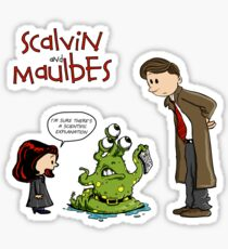 Scalvin and Maulbes Sticker