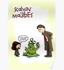 Scalvin and Maulbes Poster