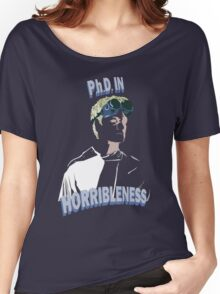 Proof of Horribleness Women's Relaxed Fit T-Shirt