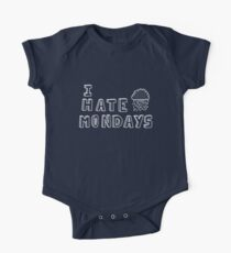 I hate mondays One Piece - Short Sleeve