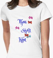 Thou Shalt Knot Women's Fitted T-Shirt