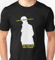This Man Was Not a Fraud Unisex T-Shirt