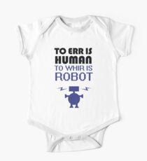 To Err Is Human, To Whir Is Robot One Piece - Short Sleeve