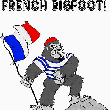 French Bigfoot! by PremierGrunt