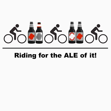 Cycling T Shirt - Riding for the ALE of it by ProAmBike
