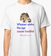 PROVERBS 10.10 Classic T-Shirt