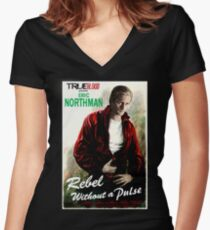 True Blood Eric Northman 'Rebel without a Pulse' Women's Fitted V-Neck T-Shirt