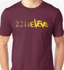 221BELIEVE Unisex T-Shirt
