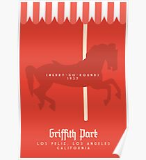 Griffith Park: The Merry-Go-Round Poster