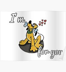 I'm Goofy For You Poster