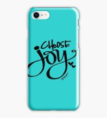 Choose Joy!  iPhone Case/Skin