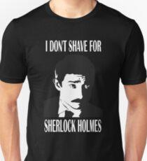 Shave  For Sherlock T-Shirt