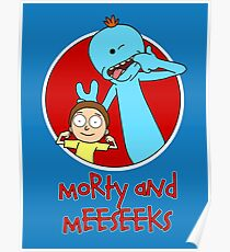 Morty and Meeseeks Poster
