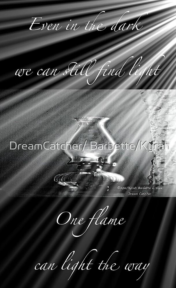 Light the way by DreamCatcher/ Kyrah