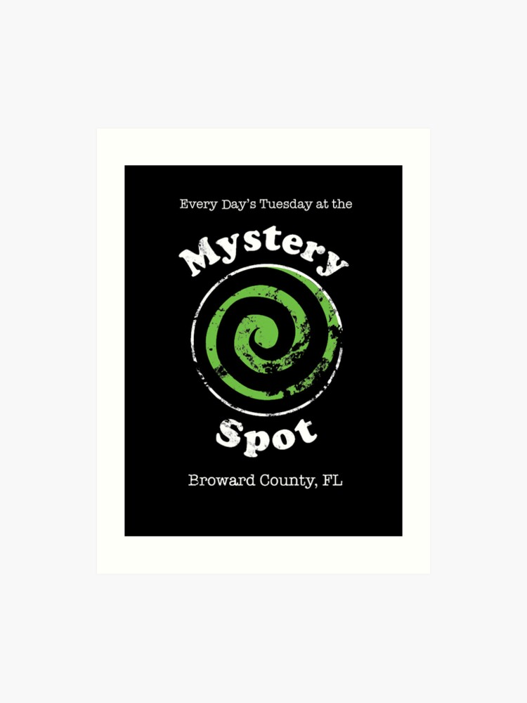 b80529ba4d1 Welcome to the Mystery Spot. | Art Print