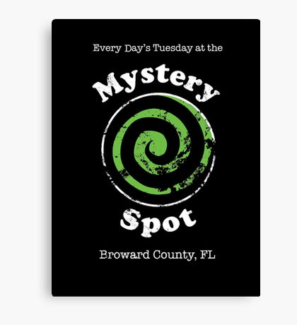 Welcome to the Mystery Spot.   Canvas Print
