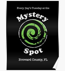Welcome to the Mystery Spot.   Poster