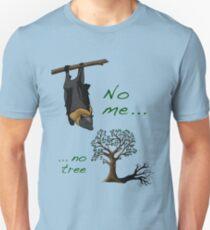 No me, no tree Unisex T-Shirt