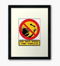 WARNING TROLLS Framed Print