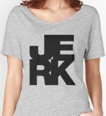 JERK Women's Relaxed Fit T-Shirt