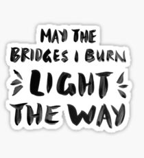 Burned Bridges – Black & White Sticker