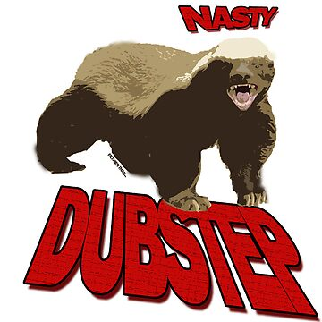 Honey badger dont give a sh*t by DUBOh10