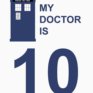 My Doctor is 10. by bradylee