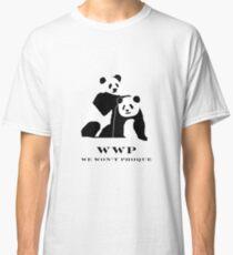 Buy a shirt and not save a Panda. Classic T-Shirt