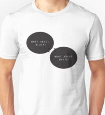 What about? Unisex T-Shirt