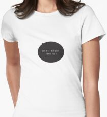 What About White Single Women's Fitted T-Shirt