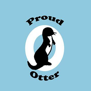 Proud Otter by vinylsoda89