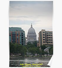 Madison Wisconsin the Capitol Building Poster