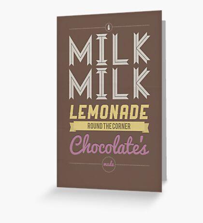 Milk, Milk, Lemonade.... Greeting Card