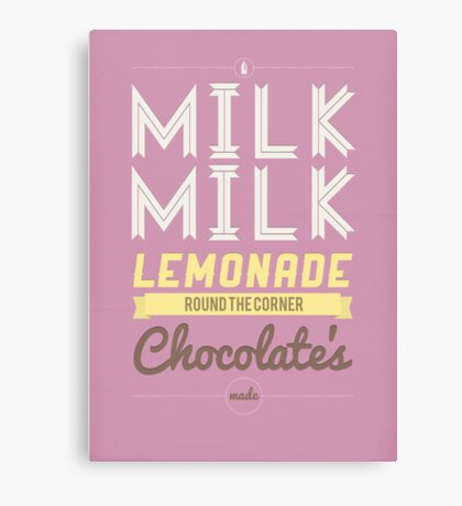Milk, milk, lemonade... (pink) Canvas Print