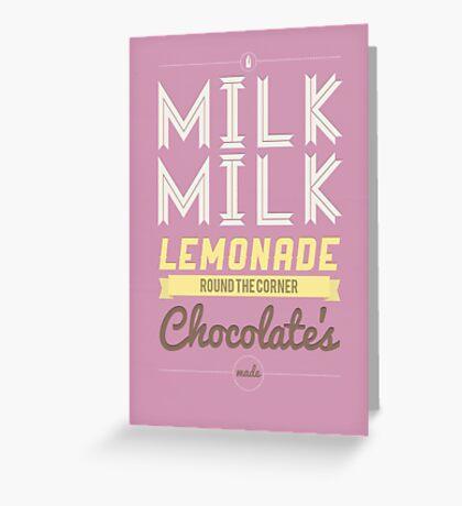Milk, milk, lemonade... (pink) Greeting Card