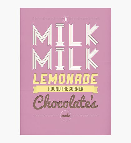 Milk, milk, lemonade... (pink) Photographic Print