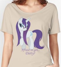 Afraid to get...Dirty? Women's Relaxed Fit T-Shirt