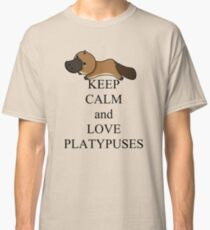 Keep calm and love platypuses Classic T-Shirt
