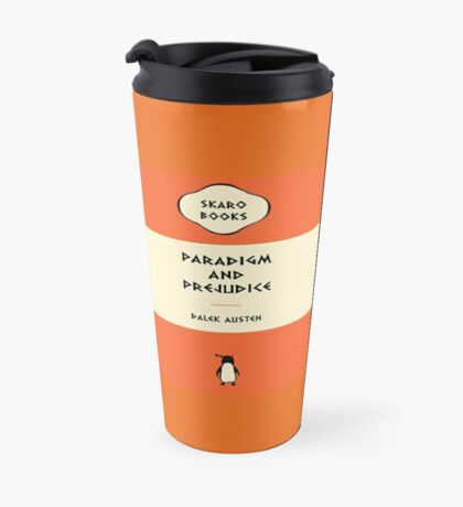 Paradigm and Prejudice Travel Mug