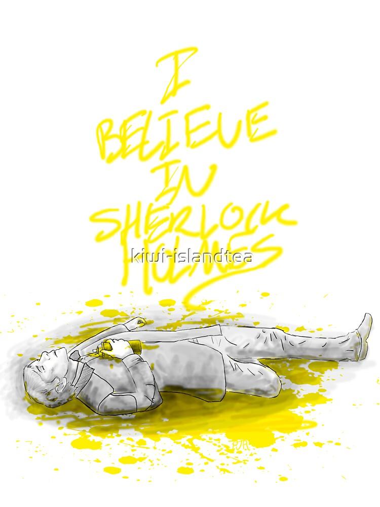 I Believe in Sherlock Holmes by kiwi-islandtea