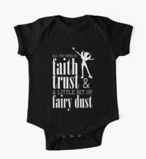All you need is faith, trust & a little bit of fairy dust One Piece - Short Sleeve